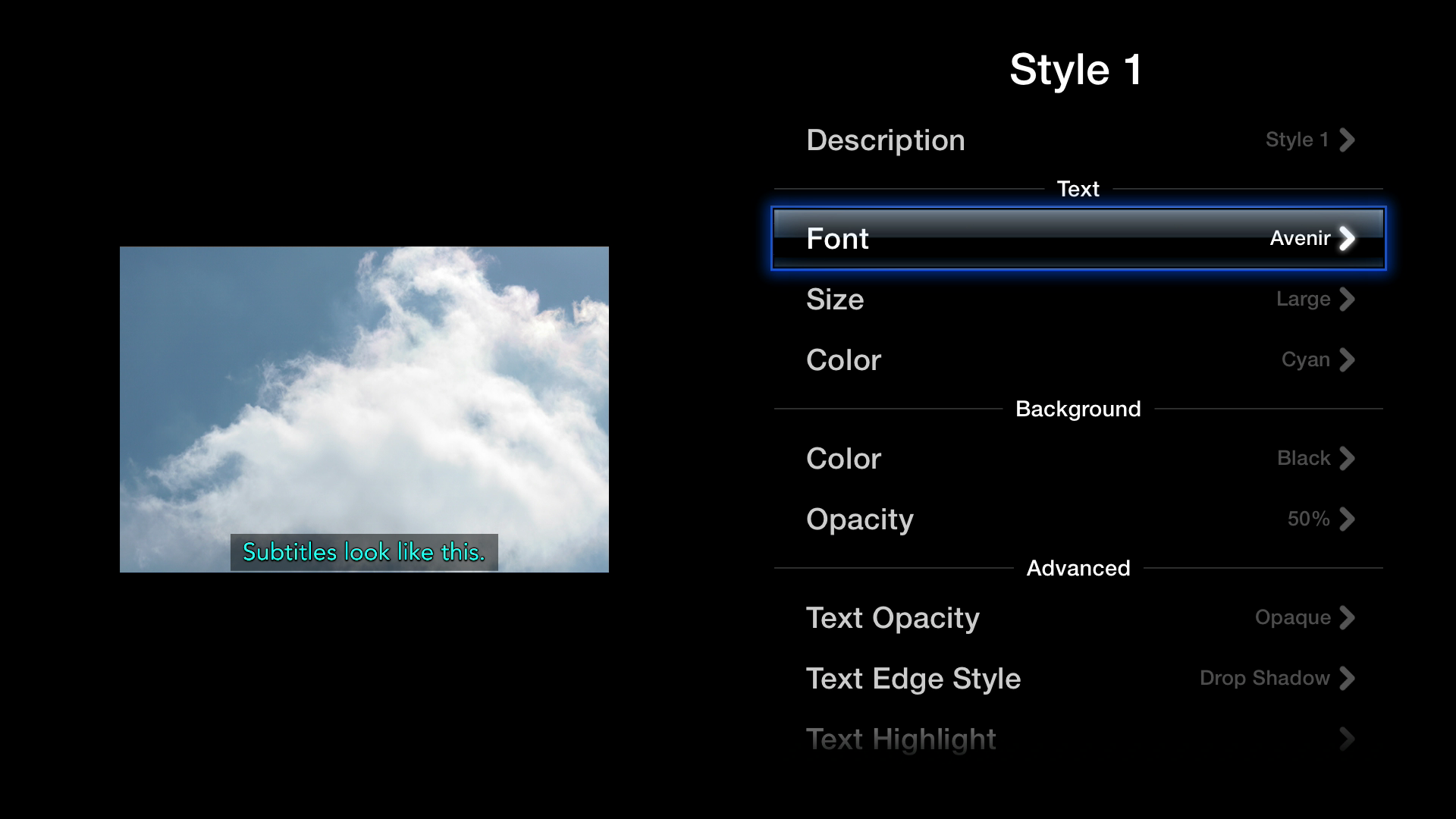 Figure 7: You can customize every aspect of subtitles, including font, size, color, opacity, and backgrounds.