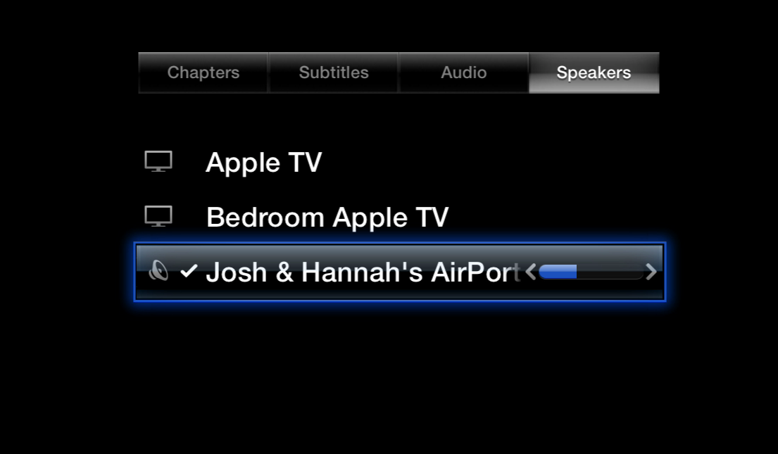 Figure 5: To change the volume of an AirPlay speaker, open the Options menu and select Speakers; then select your speaker and press Left or Right.