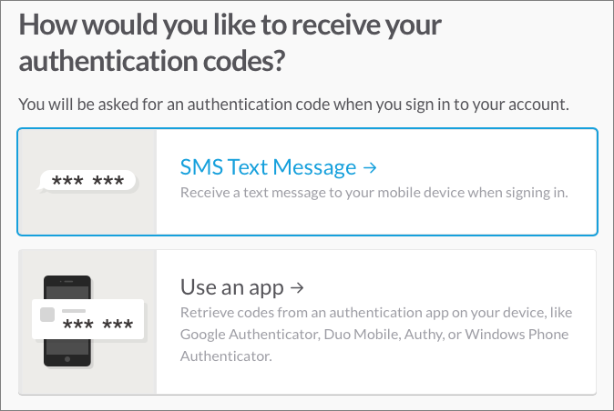 Figure 10: You can opt to use SMS or an authentication app.