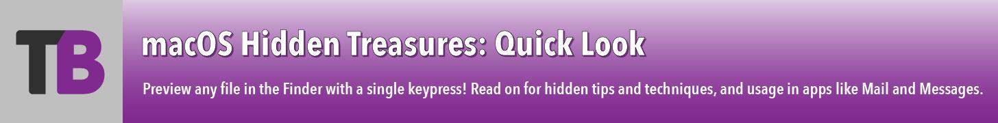 macOS Hidden Treasures: Quick Look