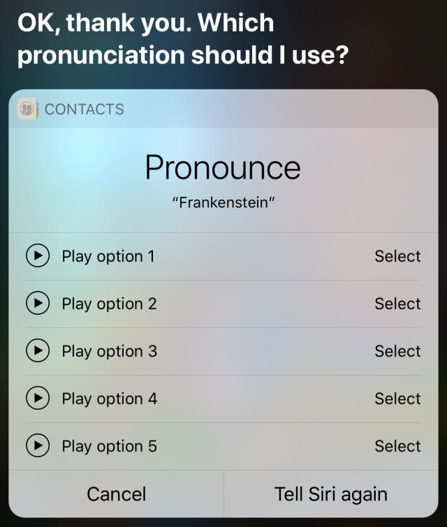 Choosing pronunciations for Siri.
