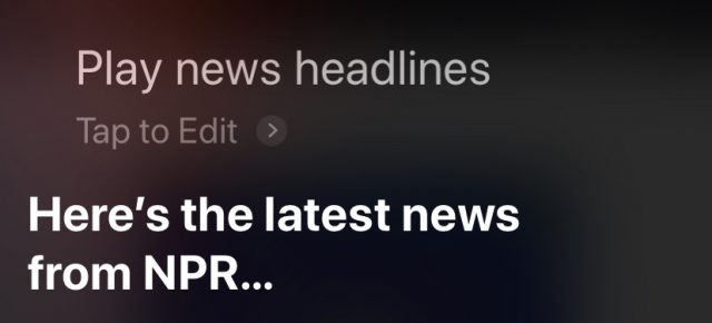 Playing headlines with Siri.