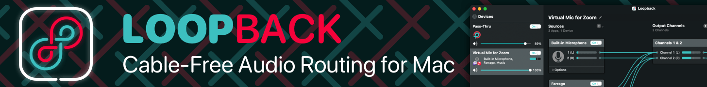 Loopback: Cable-Free Audio Routing for Mac