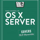 """Take Control of OS X Server"" Streaming in TidBITS"