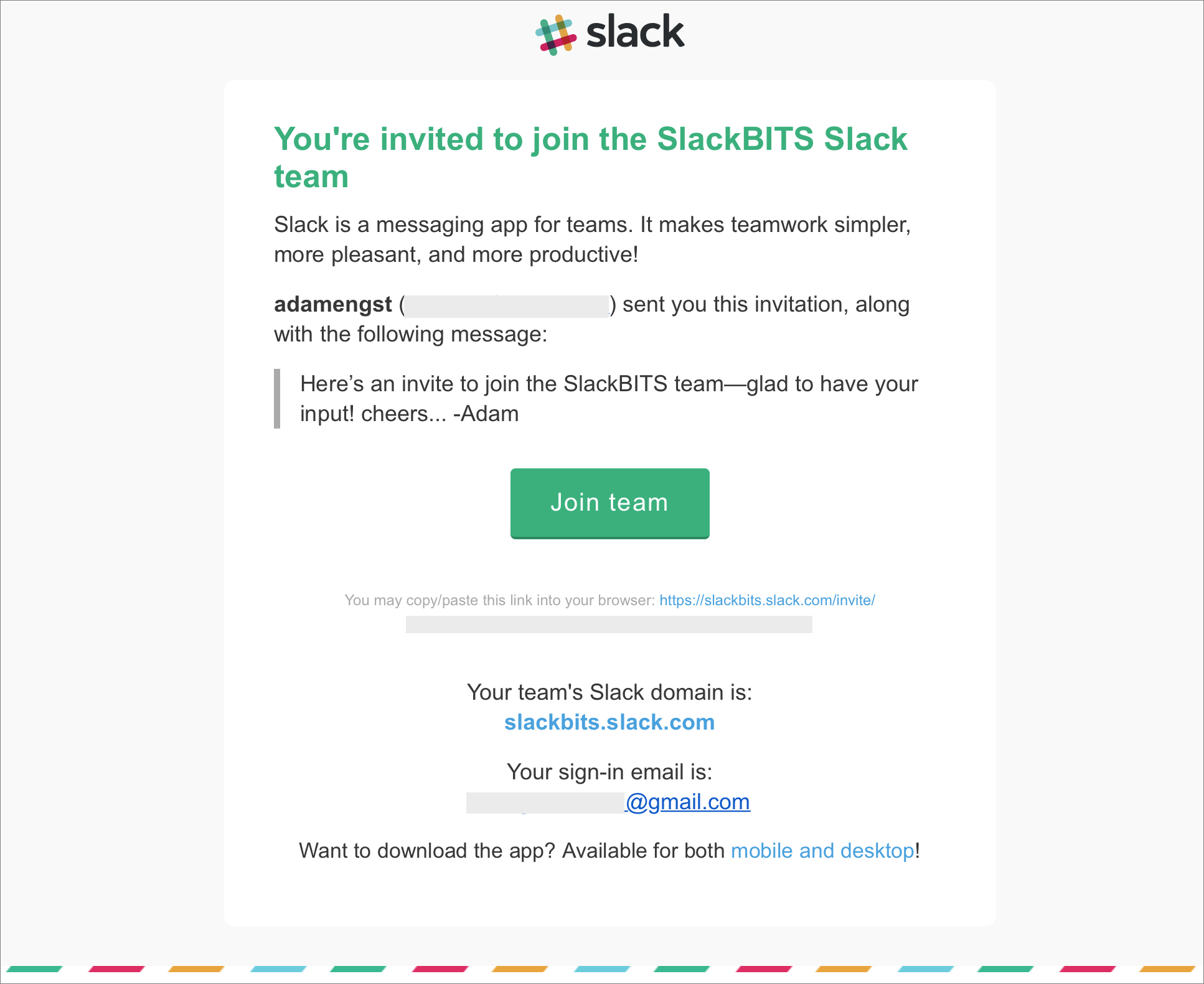 Figure 2: A Slack invitation can be customized, but the Join Team button is the important element.