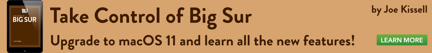 Take Control of Big Sur, by Joe Kissell