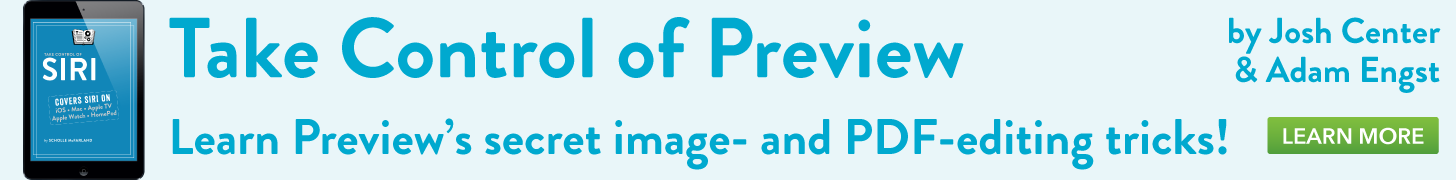 Take Control of Preview, by Josh Centers & Adam Engst