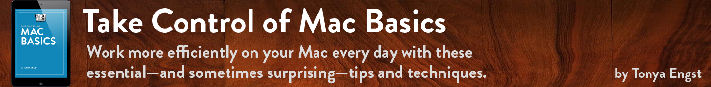 Take Control of Mac Basics, by Tonya Engst