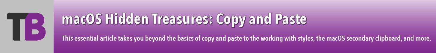 macOS Hidden Treasures: Copy and Paste