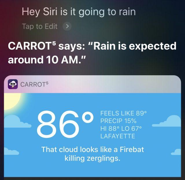 CARROT delivering a rain report in Siri.