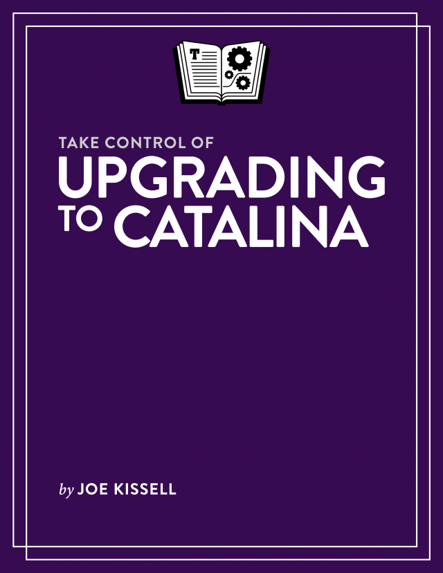 Take Control of Upgrading to Catalina book cover
